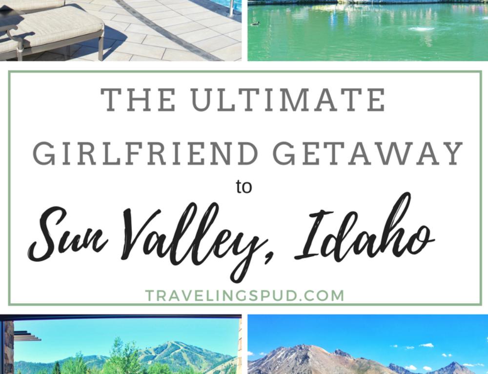 The Ultimate Girlfriend Getaway to Sun Valley Idaho