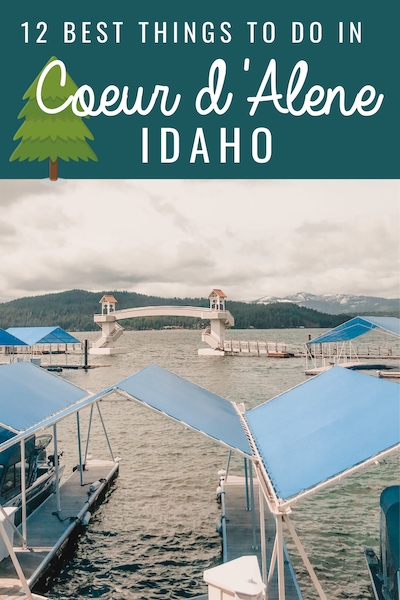 12 Best Things to do in Coeur d' Alene idaho