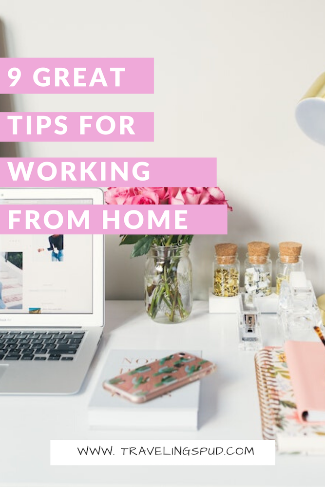 9 best work from home tips