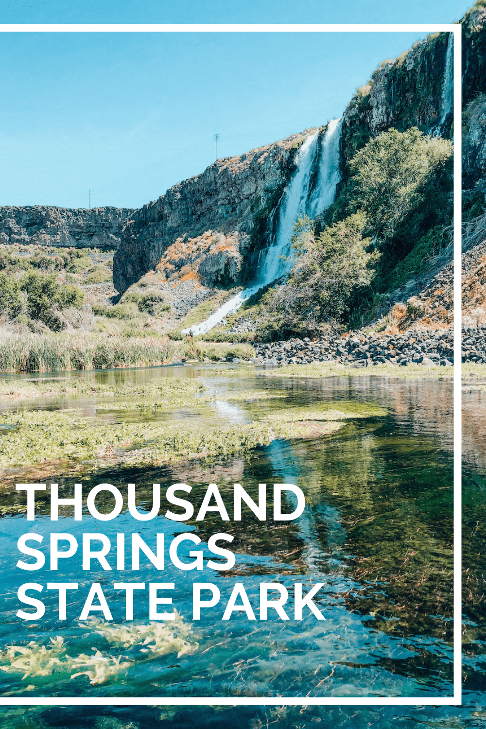 Thousand Springs State park