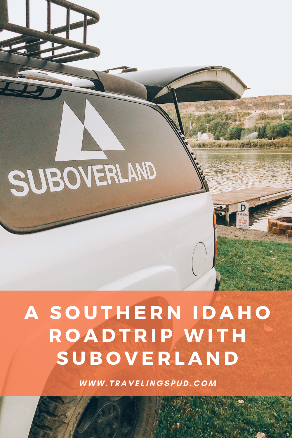 A Southern Idaho Roadtrip with Suboverland
