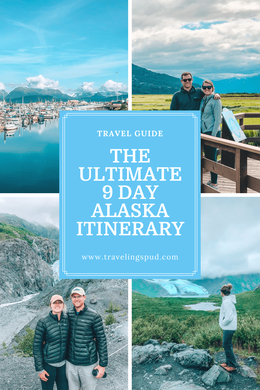 The Ultimate 9 Day Alaska Itinerary